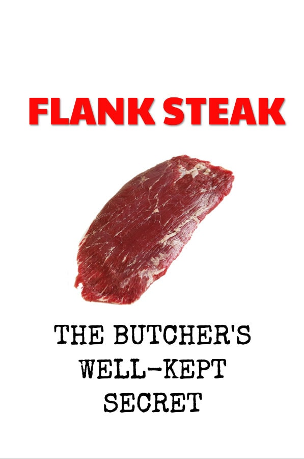 What is flank steak? The Butcher's well-kept secret