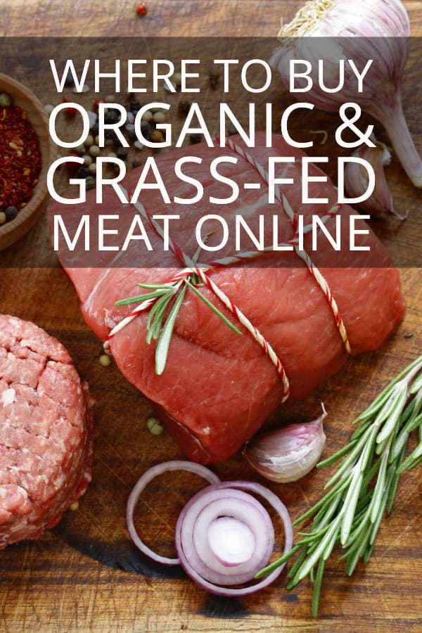 Where to buy organic and grass-fed meat online