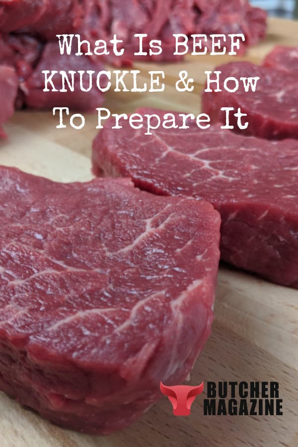 What is Beef Knuckle