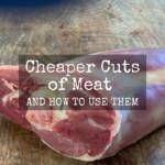 Cheaper Cuts of Meat butcher advice
